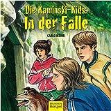 Die Kaminski-Kids: In der Falle: Hörspiel Nr. 5 / Buch Band 6 (Die Kaminski-Kids-Hörspiele, Band 6)