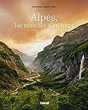 Alpes, les mondes d'en haut - Voyage photographique