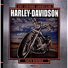 Harley-Davidson une légende américaine