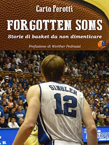 Forgotten Sons - storie di basket da non dimenticare