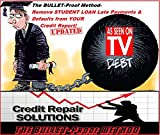 The BULLET-Proof Method Student Loan Defaults and Late Payments-Dispute and Remove Them from Your Credit Report (English Edition)