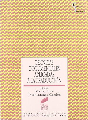 Técnicas documentales aplicadas a la traducción (Ciencias de la información)