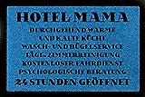 FUSSMATTE Türmatte HOTEL MAMA Muttertag Geschenk Spruch 60x40 cm Schmutzmatte Royalblau