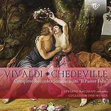 VIVALDI/CHEDEVILLE: Complete Recorder Sonatas from 'Il Pastor Fido'