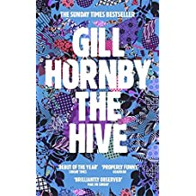 The Hive by Gill Hornby (2014-04-24)