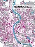 Smart City Concepts: Konzepte für den energetischen Stadtumbau - Dietmar Köring