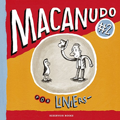 Macanudo 2 (RESERVOIR NARRATIVA)