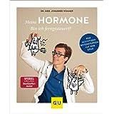 Meine Hormone - Bin ich ferngesteuert?: Den mächtigen Botenstoffen auf der Spur (GU Einzeltitel Gesundheit/Alternativheilkund