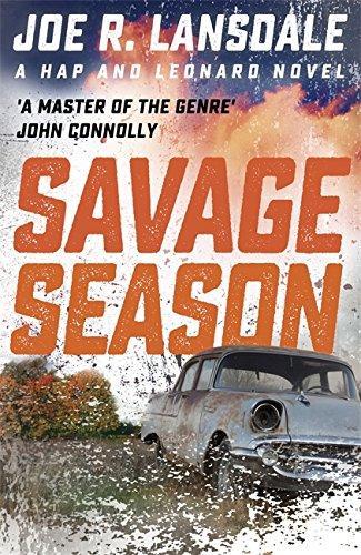 Savage Season: Hap and Leonard Book One (Hap and Leonard Thrillers)