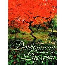 Development Through the Lifespan by Laura E. Berk (1997-12-18)