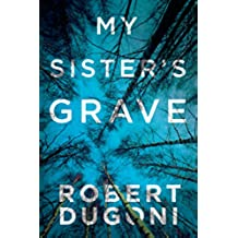 My Sister's Grave (Tracy Crosswhite Book 1) (English Edition)