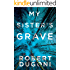 My Sister's Grave (The Tracy Crosswhite Series Book 1) (English Edition)