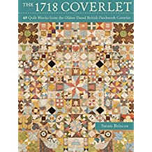 The 1718 Coverlet: 69 Quilt Blocks from the Oldest Dated British Patchwork Coverlet by Susan Briscoe (2014-08-19)