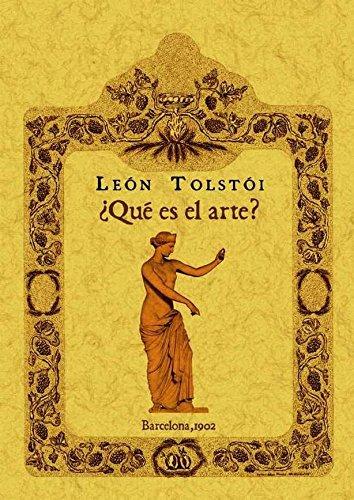 ¿Qué es el arte? por León Tolstói