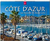 CÔTE D' AZUR - Von Marseille bis Monte Carlo - Original Stürtz-Kalender 2017 - Großformat-Kalender 60 x 48 cm - Chris Seba