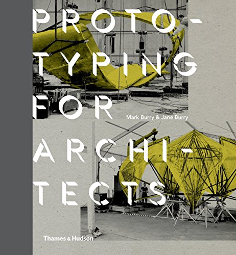 Prototyping for Architects por Mark Burry