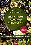 Ethno Health Apotheke - Kompakt: Die 50 besten Naturmedizinrezepturen der Welt (Amazon.de)