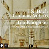 J.S. Bach: Cantatas, Vol. 16 by Koopman: cnd./Amsterdam Baro