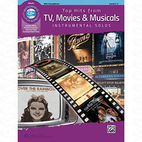 TOP HITS FROM TV MOVIES + MUSICALS - arrangiert für Altsaxophon - mit CD [Noten/Sheetmusic] aus der Reihe: INSTRUMENTAL SOLOS