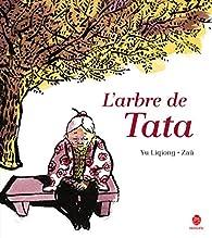 L'arbre de Tata par Liqiong Yu