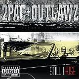 Songtexte von 2Pac + Outlawz - Still I Rise