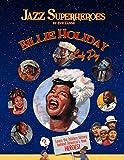 Jazz Superhero Billie Holiday 'Lady Day' (Jazz Super Heroes Book 1)