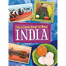 India (Food & Cooking Around the World)