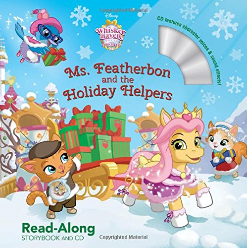 Whisker Haven Tales with the Palace Pets: Ms. Featherbon and the Holiday Helpers: Read-Along Storybook and CD - 8. Ms-team