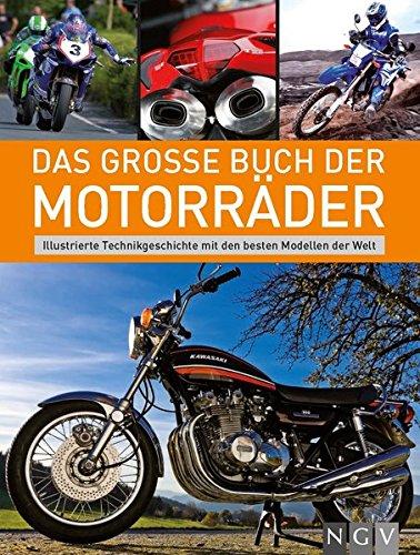 Das große Buch der Motorräder: I...