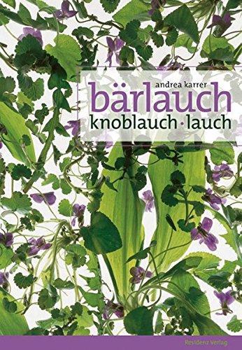 Preisvergleich Produktbild Bärlauch: Knoblauch / Lauch