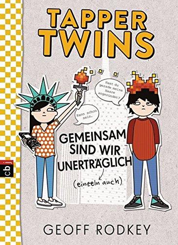 Preisvergleich Produktbild Tapper Twins - Gemeinsam sind wir unerträglich (Die Tapper Twins-Reihe, Band 2)