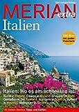 MERIAN Italien: Wo es am schönsten ist (MERIAN Hefte) -