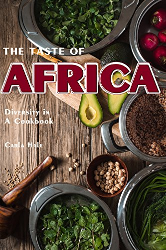 The Taste of Africa: Diversity in A Cookbook (English - Candy International
