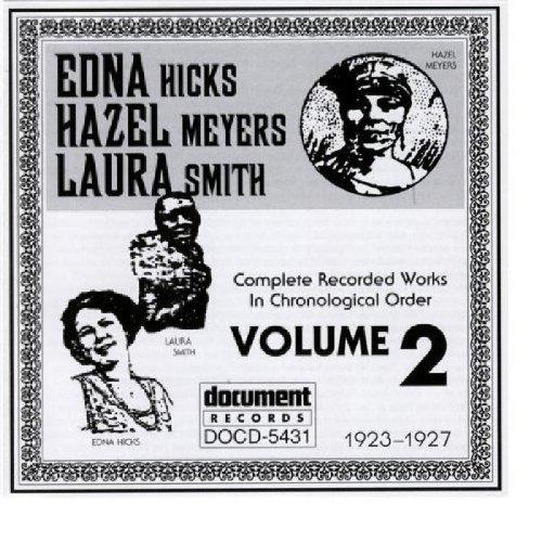 Complete Recorded Works, Vol. 2 by Edna Hicks/Hazel Meyers/Laura Smith (1997-12-04) (Smith Hazel)