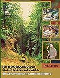 OUTDOOR-SURVIVAL | Mission: Überleben in der Wildnis
