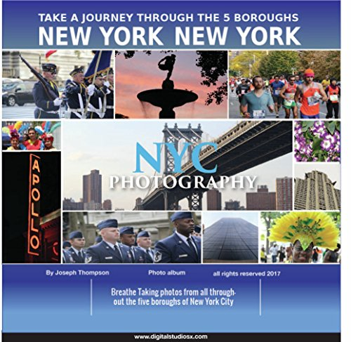 NYC Photography: Take a Journey through the five boroughs of New York City with wonderful photographs (English Edition)