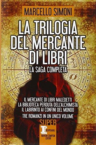 la-trilogia-del-mercante-di-libri-il-mercante-di-libri-maledetti-la-biblioteca-perduta-dellalchimist