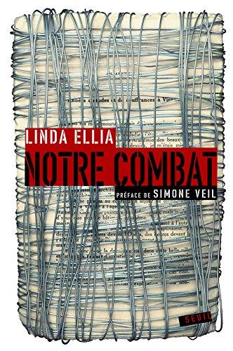 Notre combat par Linda Ellia