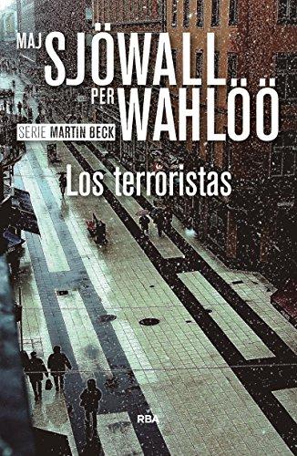 Los terroristas: Serie Martin Beck X (NOVELA POLICÍACA BIB)