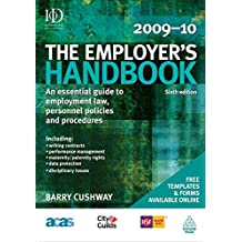 The Employer's Handbook 2009-10: An Essential Guide to Employment Law, Personnel Policies and Procedures