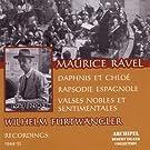 Maurice Ravel : Daphnis et Chloé, Rapsodie espagnole, Valses nobles et sentimentales
