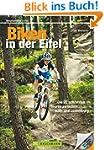 Biken in der Eifel: Die 22 schönsten...