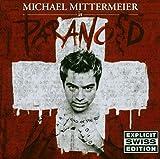 Songtexte von Michael Mittermeier - Paranoid