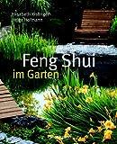 Feng Shui im Garten - Elisabeth Kislinger