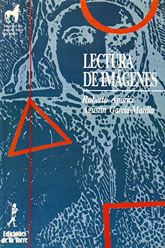 Lectura de imágenes (Proyecto didáctico Quirón, Medios de comunicación y enseñanza) de Roberto Aparici (1998) Tapa blanda