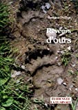 Rêveurs d'ours (Nature t. 1) (French Edition)
