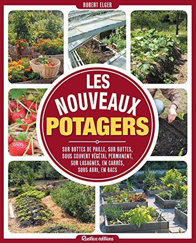 Les nouveaux potagers (Jardin (hors collection)) par [Elger, Robert]