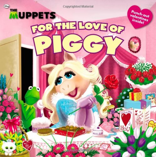 The Muppets: For the Love of Piggy (Valentines Muppets)