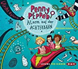 Penny Pepper – Teil 2: Alarm auf der Achterbahn: Szenische Lesung mit Musik mit Carolin Kebekus (1 CD)