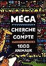 Méga Cherche et compte : 1 000 animaux par Sanchez Limon